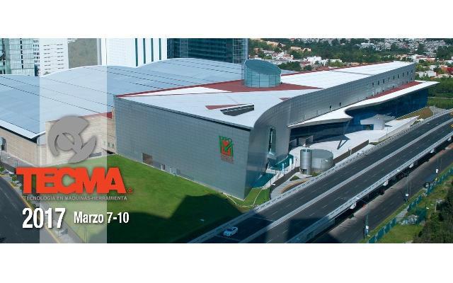 TECMA México 2017  XVII - Exposición Internacional de Máquinas-Herramienta y Afines