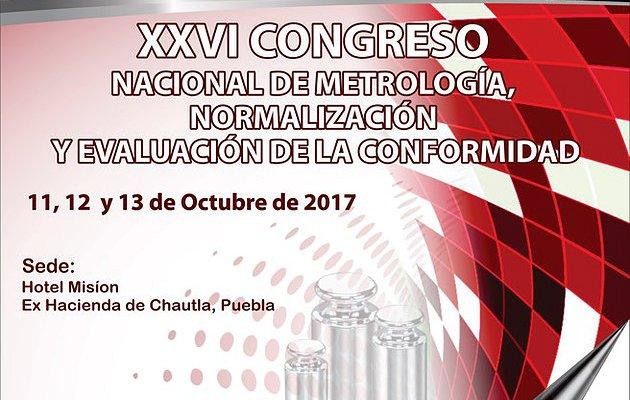 XXVI Congreso Nacional de Metrología, Normalización y Evaluación de la Conformidad 2017 México