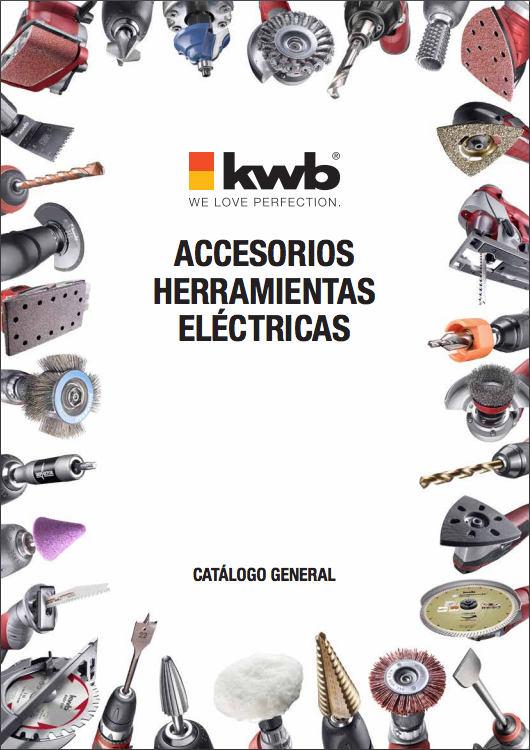 Catálogo de accesorios para herramientas eléctricas – KWB – 2015